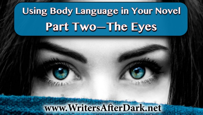 Body language part two the eyes