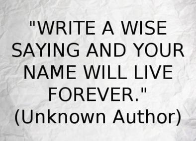 Wise Saying
