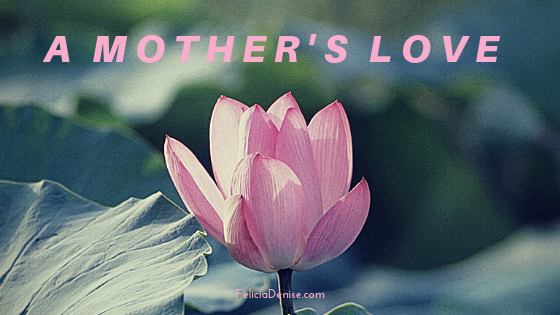 A Mother's Love banner